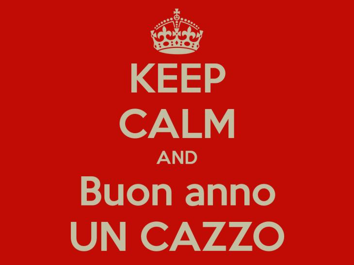 keep-calm-and-buon-anno-un-cazzo-4